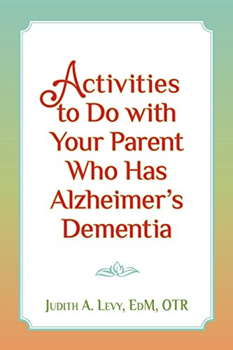 cover of ctivities to Do with Your Parent Who Has Alzheimer's Dementia